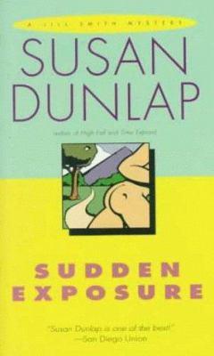 Sudden Exposure - Book #9 of the Jill Smith