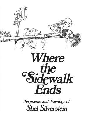 Hardcover Where the Sidewalk Ends : Poems and Drawings Book
