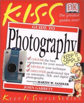 KISS Guide To Photography Keep It Book By John Garrett