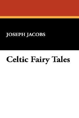 Celtic Fairy Tales 1434495787 Book Cover