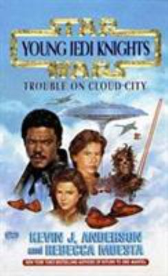 Trouble on Cloud City (Star Wars: Young Jedi Knights, #13) - Book  of the Star Wars Legends