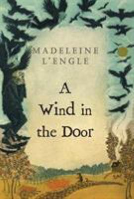 A Wind in the Door - Book #2 of the Time Quintet