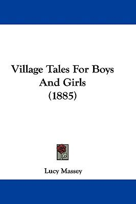Hardcover Village Tales for Boys and Girls Book
