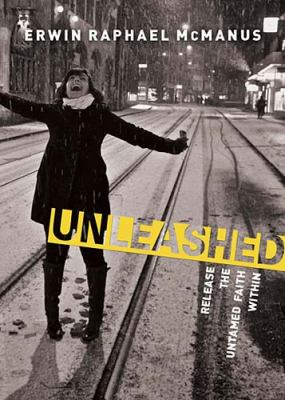 Paperback Unleashed : Release the Untamed Faith Within Book