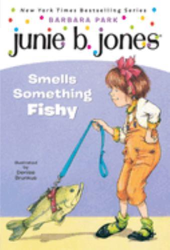 Junie B. Jones Smells Something Fishy - Book #12 of the Junie B. Jones