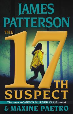 The 17th Suspect - Book #17 of the Women's Murder Club