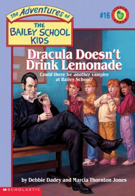 Dracula Doesn't Drink Lemonade (The Adventures ... 059022638X Book Cover