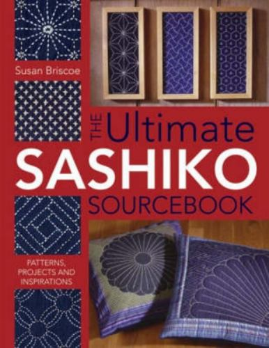 Paperback The Ultimate Sashiko Sourcebook Book