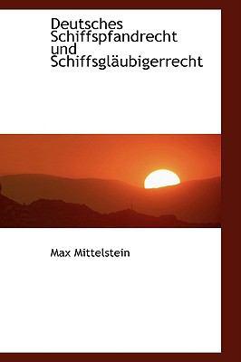 Paperback Deutsches Schiffspfandrecht und Schiffsglsubigerrecht Book