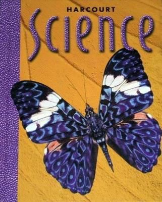 Harcourt Science Grade 3 Book By Harcourt School Publishers