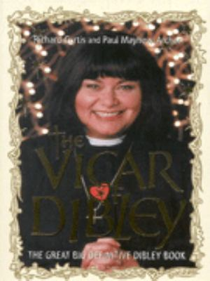 The Vicar Of Dibley The Complete Book By Richard Curtis