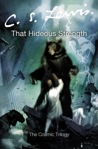 That Hideous Strength 0007157177 Book Cover