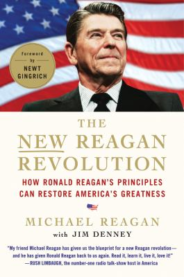 The new reagan revolution how ronald book by newt gingrich paperback the new reagan revolution how ronald reagans principles can restore americas greatness book malvernweather Choice Image