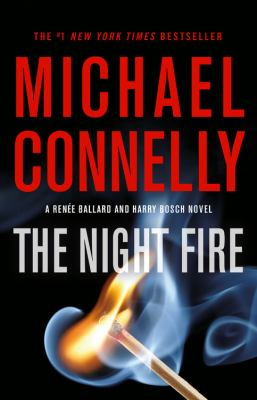 The Night Fire - Book #22 of the Harry Bosch