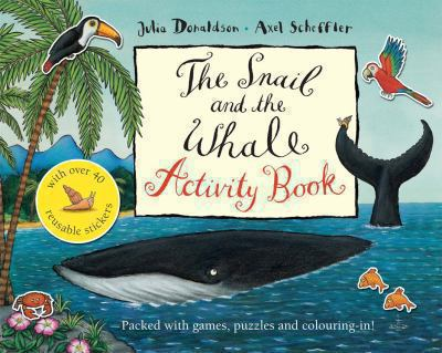 Paperback The Snail and the Whale Activity Book