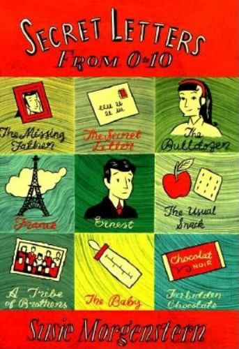 Secret Letters from 0 to 10 - Susie Morgenstern
