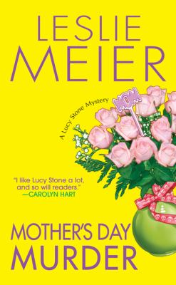 Mother's Day Murder (Lucy Stone Mystery, Book 15) - Book #15 of the Lucy Stone
