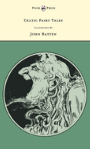 Celtic Fairy Tales - Illustrated by John D. Batten 1446533611 Book Cover