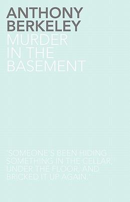 Murder In The Basement - Book #8 of the Roger Sheringham Cases