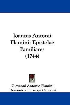 Hardcover Joannis Antonii Flaminii Epistolae Familiares Book