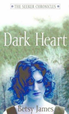 Dark Heart (The Seeker Chronicles) 0689850700 Book Cover