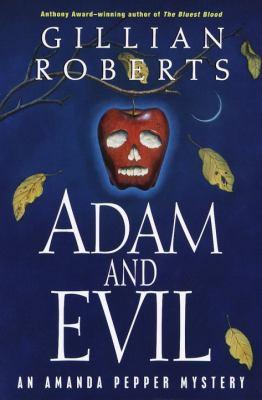 Adam and Evil: An Amanda Pepper Mystery (Anthony Awardwinning Series) - Book #9 of the Amanda Pepper