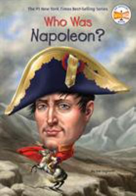 Who Was Napoleon? - Book  of the Who Was/Is...?