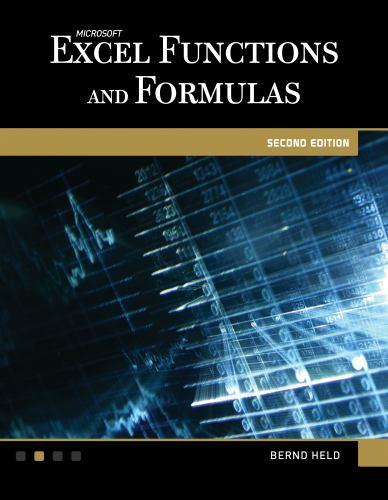 Microsoft? Excel? Functions and Formulas - Bernd Held