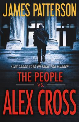 The People vs. Alex Cross - Book #25 of the Alex Cross
