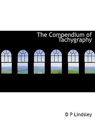 Paperback The Compendium of Tachygraphy Book
