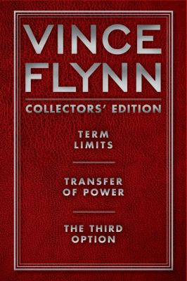 Vince Flynn Collectors' Edition #1: Term Limits, Transfer of Power, and The Third Option - Book  of the Mitch Rapp