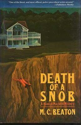 Death of a Snob (Hamish Macbeth Mysteries, No. 6) 0312058519 Book Cover