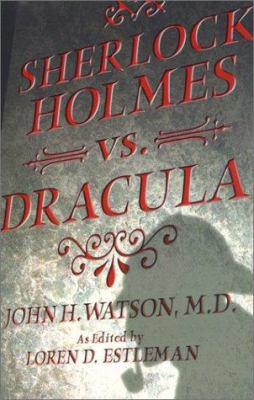 Sherlock Holmes vs. Dracula 0743407148 Book Cover