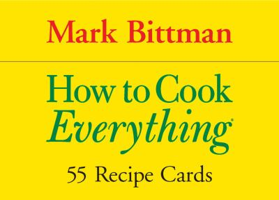 How to Cook Everything: 55 Recipe Cards Quirk Books (Cook's Cards) - Book  of the How to Cook Everything