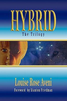 Hybrid - the Trilogy - Louise Rose Aveni