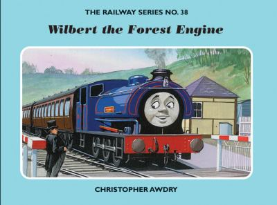 Wilbert the Forest Engine  Christopher    book by Christopher Awdry
