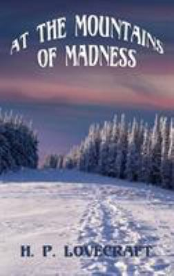 At the Mountains of Madness 1515424456 Book Cover