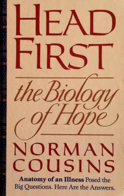 Head First: The Biology of Hope and the... book by Norman Cousins