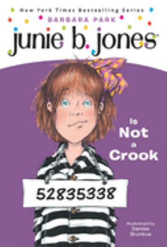 Junie B. Jones Is Not a Crook - Book #9 of the Junie B. Jones