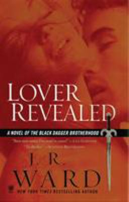 Lover Revealed - Book #4 of the Black Dagger Brotherhood