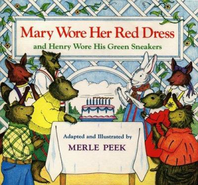 Mary Wore Her Red Dress and Henry Wore His Green Sneakers - Merle Peek; James Cross Giblin