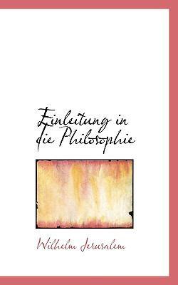 Paperback Einleitung in Die Philosophie (German Edition) Book