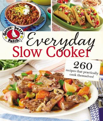 Gooseberry Patch Everyday Slow Cooker Book By Gooseberry Patch