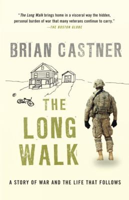 Paperback The Long Walk : A Story of War and the Life That Follows Book