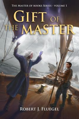 Full The Master of Books Book Series by Robert J  Fluegel