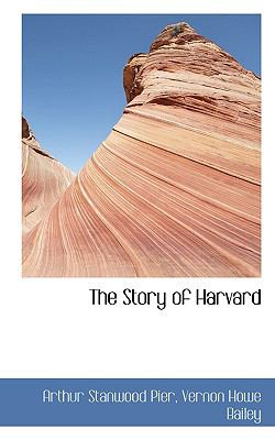 Paperback The Story of Harvard Book