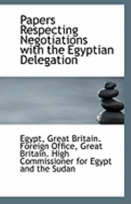 Paperback Papers Respecting Negotiations with the Egyptian Delegation Book
