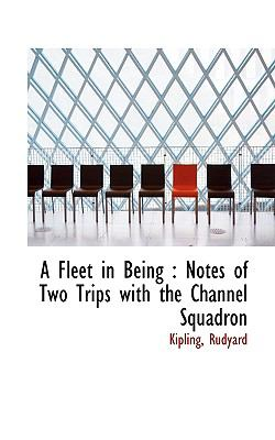 Paperback A Fleet in Being : Notes of Two Trips with the Channel Squadron Book