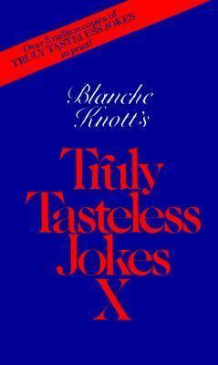 Truly Tasteless Jokes (0312928394 2359329) photo