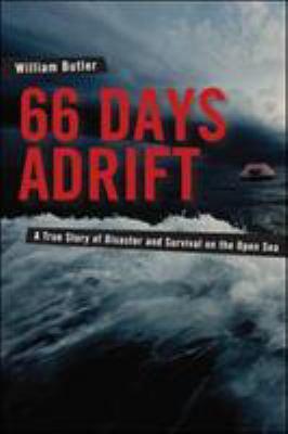 66 Days Adrift A True Story Of Disaster
